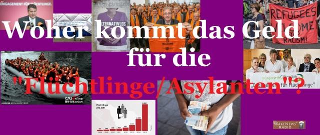 Woher kommt das Geld für die Flüchtlinge + Asylanten